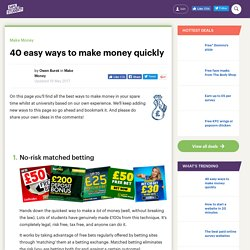 40 easy ways to make money quickly - Save the Student