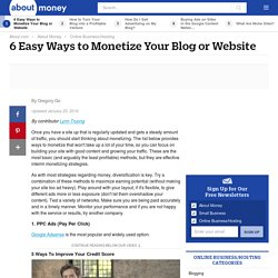 6 Easy Ways to Monetize Your Blog or Website