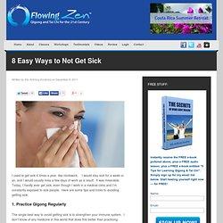 8 Easy Ways to Not Get Sick