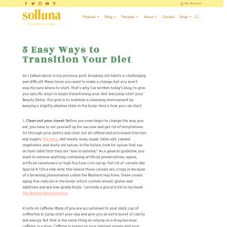 5 Easy Ways to Transition Your Diet