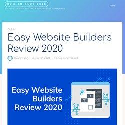 Easy Website Builders Review 2020 (HUGE ARTICLE)