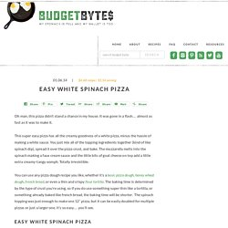 Easy White Spinach Pizza