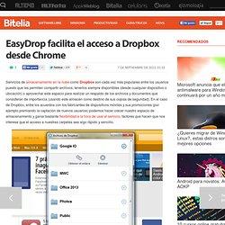 EasyDrop facilita el acceso a Dropbox desde Chrome