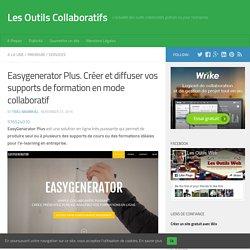 Easygenerator Plus. Créer et diffuser vos supports de formation en mode collaboratif