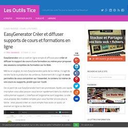 EasyGenerator Créer et diffuser supports de cours et formations en ligne