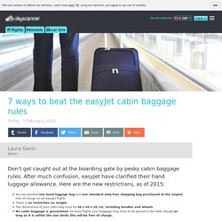 7 ways to beat the easyJet cabin baggage rules