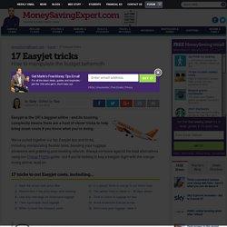 16 Easyjet tricks: How to manipulate the budget behemoth