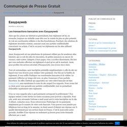 Easypayweb - Communiqué de Presse GratuitCommuniqué de Presse Gratuit