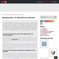 Easypayweb : la sécurité sur internet - Social-FeedBack.Net