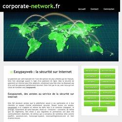 Easypayweb : la sécurité sur internet