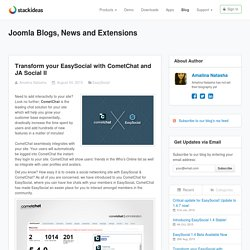 Transform your EasySocial with CometChat and JA Social II - Joomla Blogs, News, and Extensions