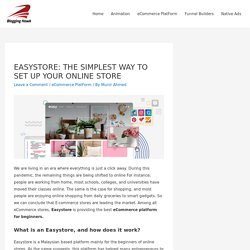 EASYSTORE: THE SIMPLEST WAY TO SET UP YOUR ONLINE STORE