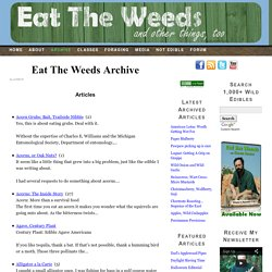 Eat The Weeds Archive