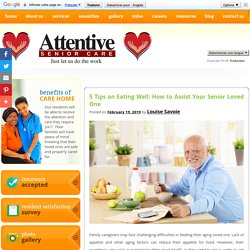 5 Tips on Eating Well: How to Assist Your Senior Loved One