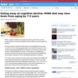 Eating away at cognitive decline: MIND diet may slow brain from aging by 7.5 years