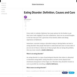 Eating Disorder: Definition, Causes and Cure