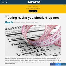 7 eating habits you should drop now