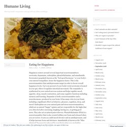 Eating for Happiness | Humane Living