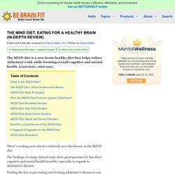 The MIND Diet: Eating for a Healthy Brain (in-depth review)