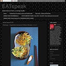 Kakiage - Vegetable tempura/ fritters Recipe かきあげ