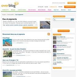 eau et pigments sur OverBlog