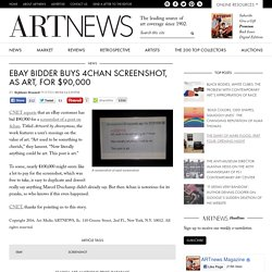 eBay Bidder Buys 4chan Screenshot, as Art, for $90,000
