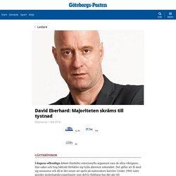 David Eberhard: Majoriteten skräms till tystnad