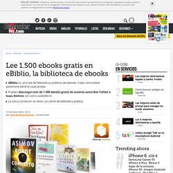Lee 1.500 ebooks gratis en eBiblio, la biblioteca de ebooks
