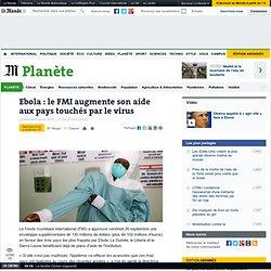 Ebola : le FMI augmente son aide aux pays touchés par le virus