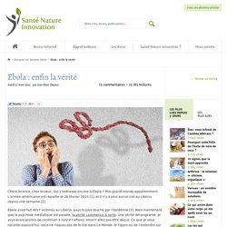 Ebola : enfin la vérité