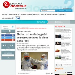 Ebola : un malade guéri se retrouve avec le virus dans l'œil