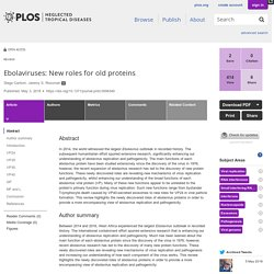 PLOS 03/05/18 Ebolaviruses: New roles for old proteins