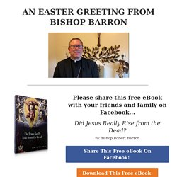 """[FREE eBook] - """"Did Jesus Really Rise from the Dead?"""" // Bishop Barron"""