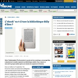 L'e-book menace-t-il la populaire bibliothèque Billy d'Ikea?