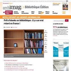 Prêt d'ebooks en bibliothèque : il y a un vrai retard en France