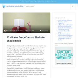 17 eBooks Every Content Marketer Should Read