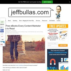 10 Free eBooks Every Content Marketer Has to Read