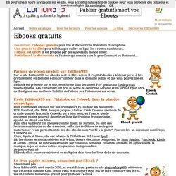 Ebook gratuit - Ebooks gratuits : Lire, publier, librement