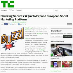 Ebuzzing Secures $25m To Expand European Social Marketing Platform