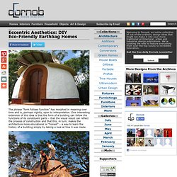 Eccentric Aesthetics: DIY Eco-Friendly Earthbag Homes