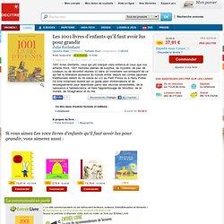 Les 1001 livres d'enfants qu'il faut avoir lus.... Julia Eccleshare - Decitre - 9782081250888