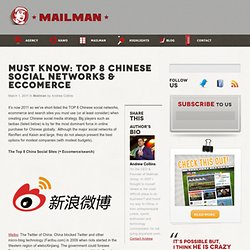 MUST KNOW: Top 8 Chinese Social Networks & Eccomerce « Mailman Group : A social media and innovation agency