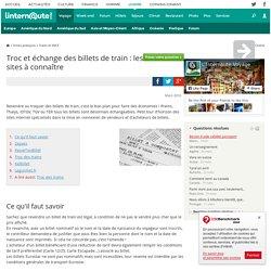 Troc et échange des billets de train : les sites à connaître