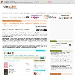 Biglib : l'échange de livres, créateur de liens sociaux