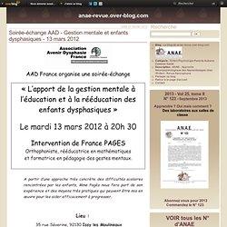 Soirée-échante AAD - Gestion mentale et enfants dysphasiques - 13 mars 2012