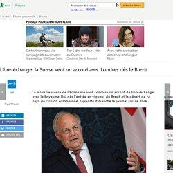 Libre-échange: la Suisse veut un accord avec Londres dès le Brexit