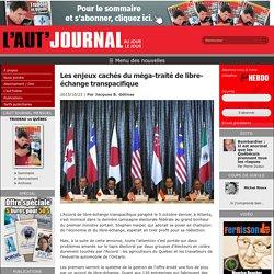 Les enjeux cachés du méga-traité de libre-échange transpacifique