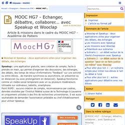 MOOC HG7 - Echanger, débattre, collaborer... avec Speakup et Wooclap - Odyssée : Histoire Géographie EMC