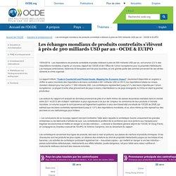 Les échanges mondiaux de produits contrefaits s'élèvent à près de 500 milliards USD par an - OCDE & EUIPO - OCDE
