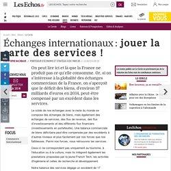 Échanges internationaux: jouer la carte des services !, Le Cercle